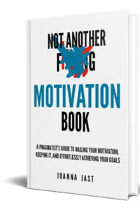 Not Another F-ing Motivation Book